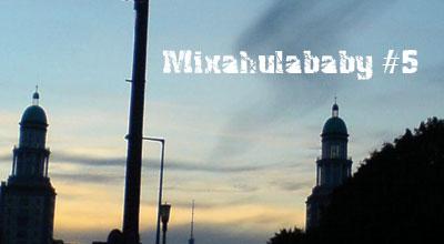 mixahulababy5