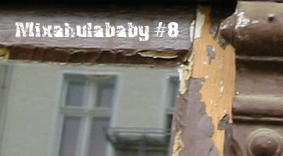 mixahulababy7