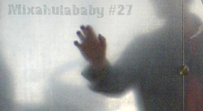 Mixahulababy #27
