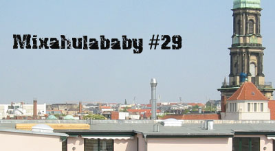 Mixahulababy #29
