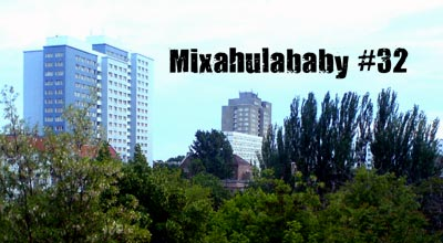Mixahulababy #32