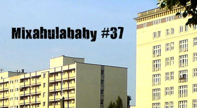 Mixahulababy #37