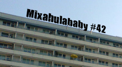 Mixahulababy #42