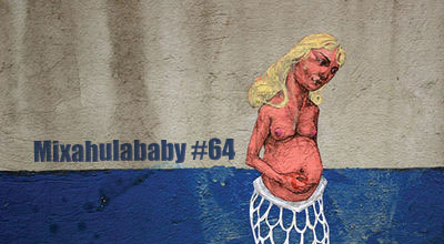 mixahulababy #64