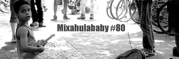 mixahulababy 80