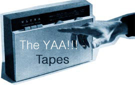 yaa tapes